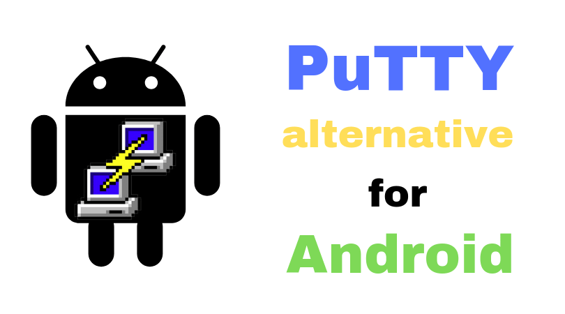 Top 10 Android SSH Client - Best PuTTY Alternative for Android